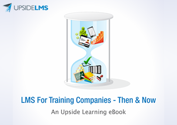 LMS in Training Companies - Then & Now