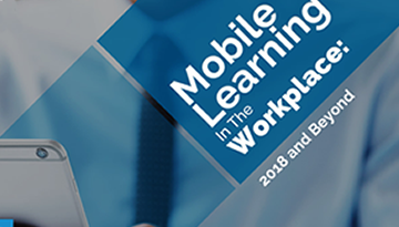 Mobile Learning in the Workplace: 2018 and beyond | Ebook
